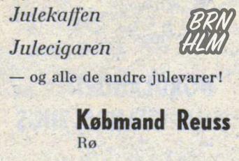Købmand Reuss - Rø - Julekaffen, Julecigaren og alle de andre julevarer!